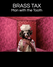 Brass Tax – Man With The Tooth