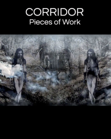 Corridor – Pieces of Work