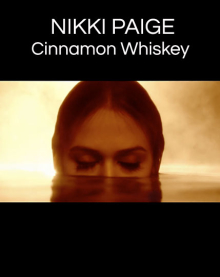 "Nikki Paige ""Cinnamon & Whiskey"""